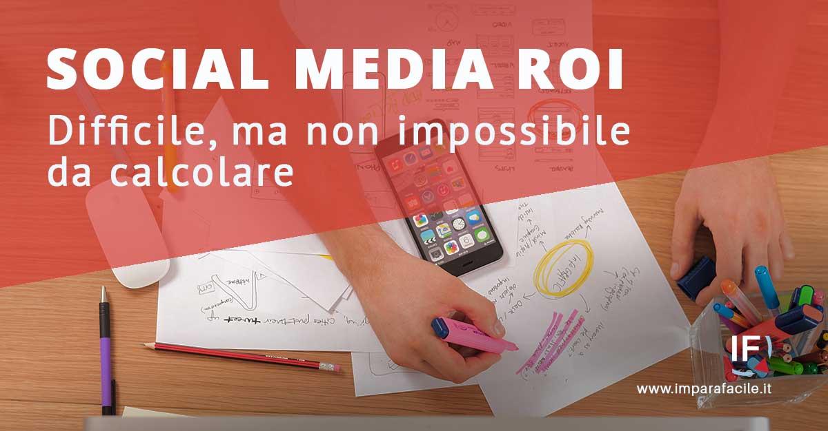 come calcolare il social media roi