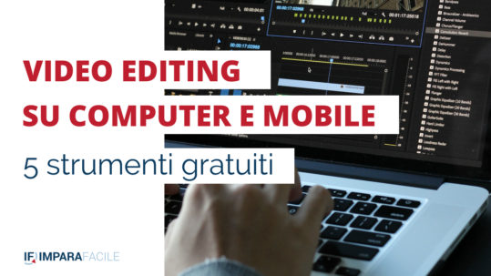 strumenti.gratuiti-video-editing-computer-mobile