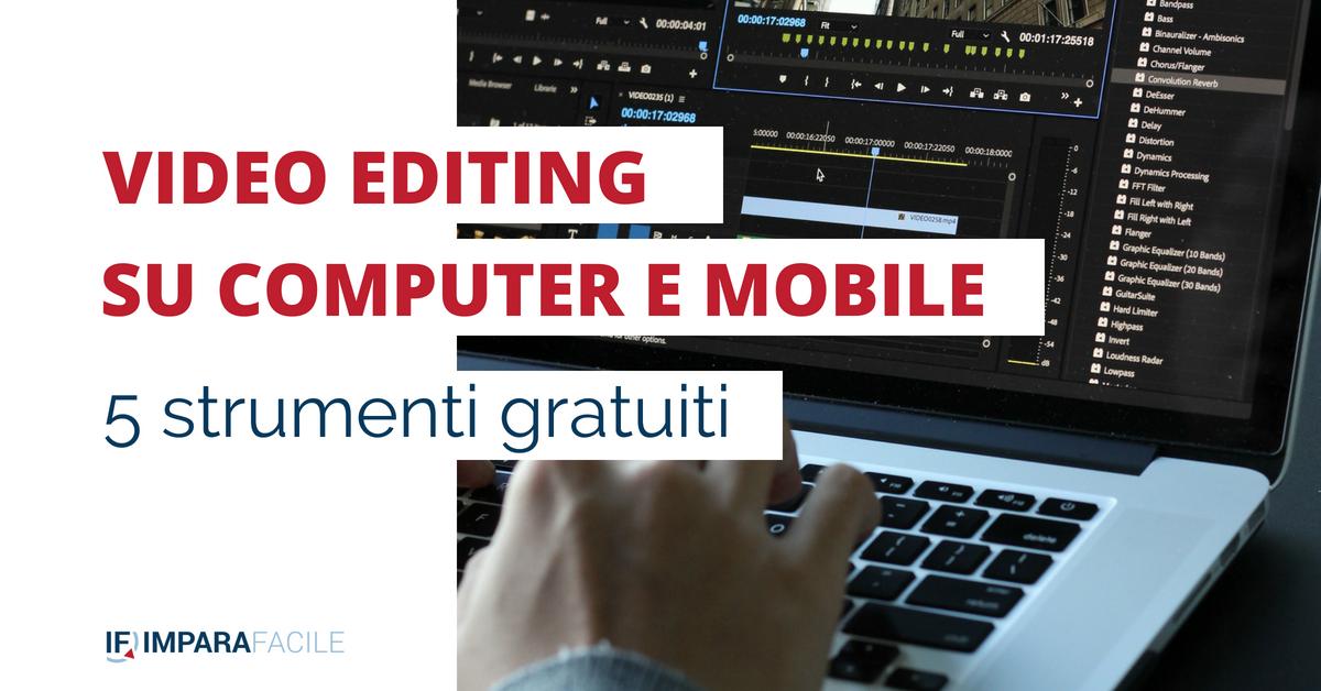 strumenti.gratuiti-video-editing-computer-mobile